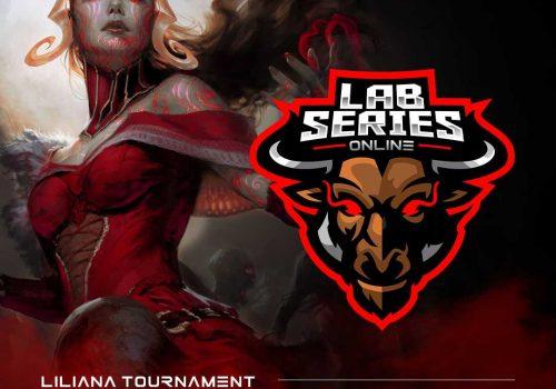"LAB SERIES – Online ""Liliana Tournament""!"