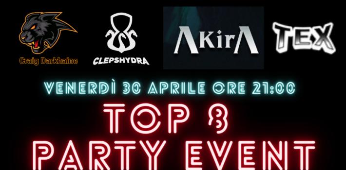 TOP8 Party Event -Report e Decklist-
