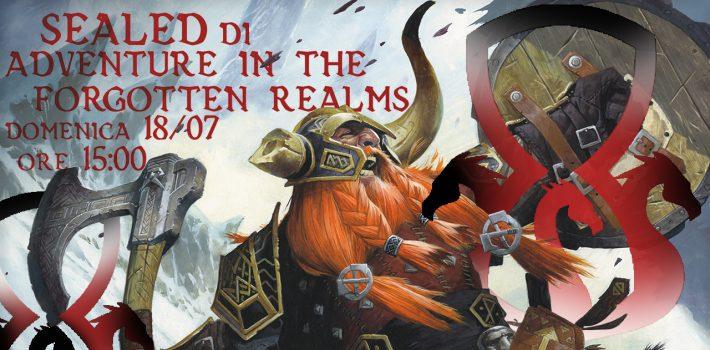 Torneo Sealed di Adventure in the Forgotten Realms con Clepshydra!