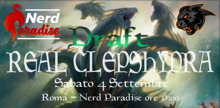 Real Clepshydra – Sabato 4 Sett. Nerd Paradise
